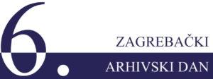 6. Zagrebački arhivski dan(i)